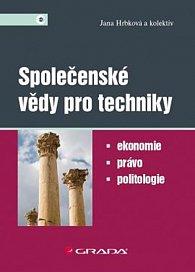 Společenské vědy pro techniky - Ekonomie, právo, politologie