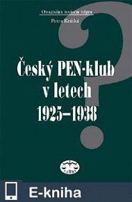 Český PEN klub v letech 1925–1938 (E-KNIHA)