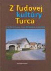Z ľudovej kultúry Turca