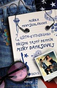 Prísne tajný denník Miry Danesovej