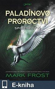 Paladinovo proroctví: Spojenectví (E-KNIHA)