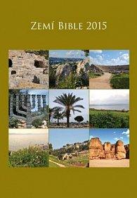Zemí Bible - nástěnný kalendář 2015