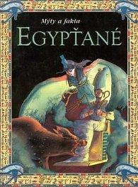 Mýty a fakta Egypťané