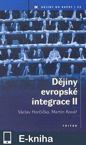 Dějiny evropské integrace II (E-KNIHA)