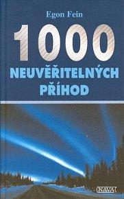 1000 neuvěřitelných příhod