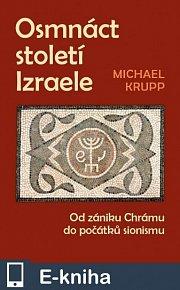 Osmnáct století Izraele (E-KNIHA)