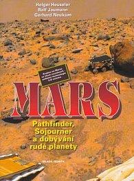Mars Pathfinder, Sojourner a dobývání rudé planety