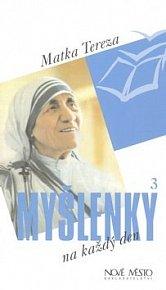 Matka Tereza Myšlenky na každý den