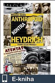 Anthropoid kontra Heydrich (E-KNIHA)
