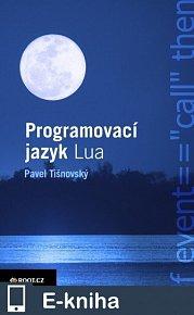 Programovací jazyk Lua (E-KNIHA)