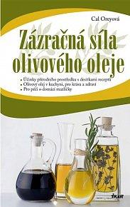 Zázračná síla olivového oleje
