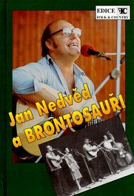 Jan Nedvěd a Brontosauři