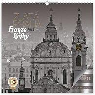 Kalendář 2015 - Zlatá Praha Franze Kafky - nástěnný s prodlouženými zády
