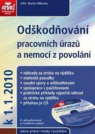 Odškodňování pracovních úrazů a nemocí z povolání k 1.1.2010 + CD