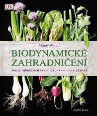 Biodynamické zahradničení - Podle přírodních cyklů a lunárního kalendáře