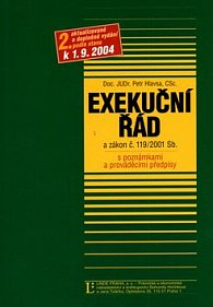 Exekuční řád a zákon č.119/2001 Sb.