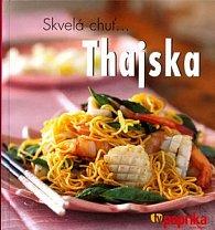 Skvelá chuť Thajska