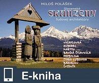 Slovenské skanzeny ĺudovej architektúry (E-KNIHA)
