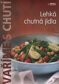 Vaříme s chutí - Lehká chutná jídla
