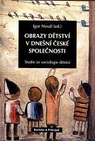 Obrazy dětství v dnešní české společnosti