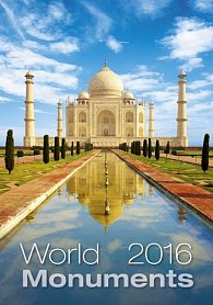 Kalendář nástěnný 2016 - World Monuments