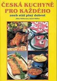 Česká kuchyně pro každého aneb stůl plný dobrot