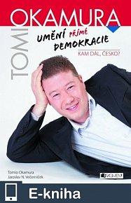 Tomio Okamura – Umění přímé demokracie (E-KNIHA)