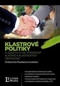 Klastrové politiky a jejích vliv na výkonnost klastrů a klastrových organizací