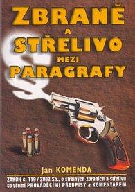 Zbraně a střelivo mezi paragrafy