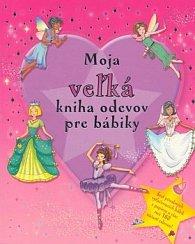 Moja veľká kniha odevov pre bábiky