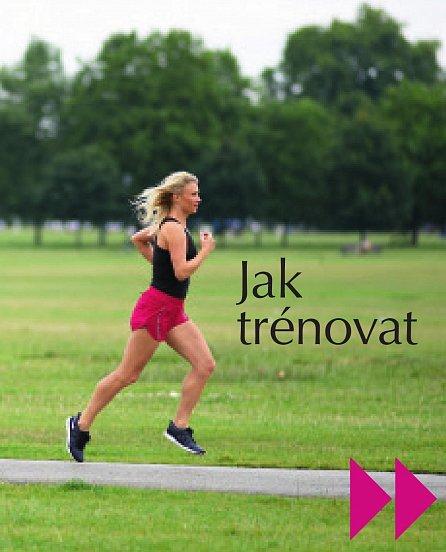 Náhled Běh pro ženy - Kompletní průvodce běžeckým sportem pro každou ženu