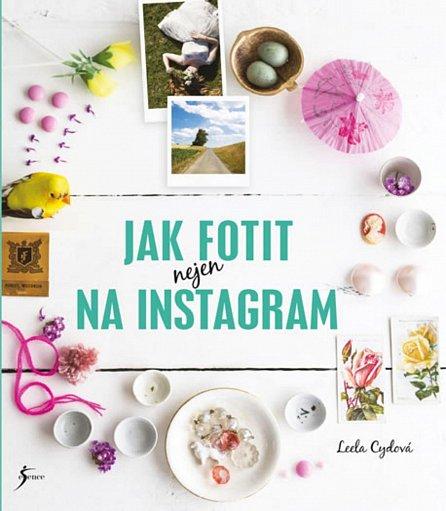 Náhled Jak fotit nejen na Instagram