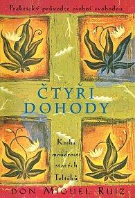 Čtyři dohody - Kniha moudrosti starých Toltéků