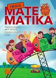 Hravá Matematika 4 Pracovná učebnica pre 4. ročník ZŠ 1. časť