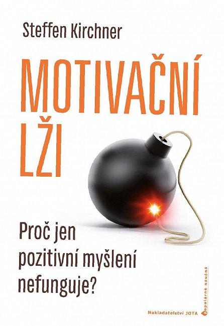 Náhled Motivační lži - Proč jen pozitivní myšlení nefunguje?