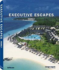 Executive Escapes Family