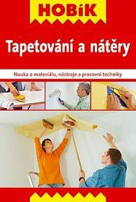 Tapetování a nátěry - Nauka o materiálu, nástroje a pracovní techniky