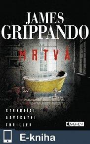 James Grippando – Mrtvá (E-KNIHA)
