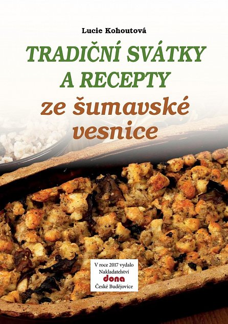 Náhled Tradiční svátky a recepty ze šumavské vesnice