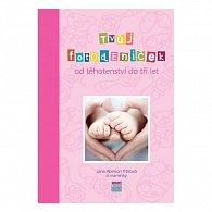 Tvůj Fotodeníček od těhotenství do tří let - růžový
