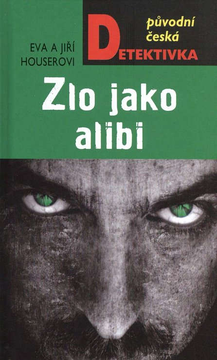 Náhled Zlo jako alibi