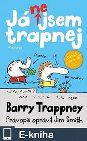 Já nejsem trapnej - Barry Trappney (E-KNIHA)