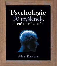 Psychologie – 50 myšlenek, které musíte znát
