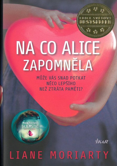 Náhled Na co Alice zapomněla - Může vás snad potkat něco lepšího než ztráta paměti?