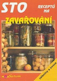 Sto receptů na zavařování zeleniny a ovoce