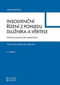 Insolvenční řízení z pohledu dlužníka a věřitele