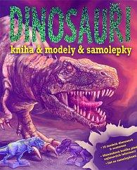 Dinosauři - Kniha & modely & samolepky