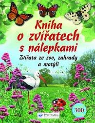 Kniha o zvířatech s nálepkami - Zvířata ze zoo, zahrady a motýli