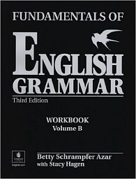 Fundamentals of English Grammar Workbook B (with Answer Key)