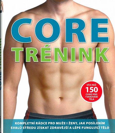 Náhled Core trénink - Více než 150 cviků pro tvarování těla
